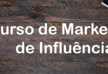 Curso de Marketing de Influência Grátis